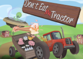 dont eat my tractor